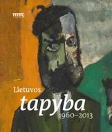 Lietuvos tapyba. 1960–2013