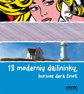 13 modernių dailininkų, kuriuos dera žinoti