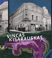 Vincas Kisarauskas. Pasvirimas į ateitį
